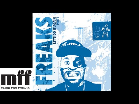 Freaks Present Let's Do It Again Pt.1 EP [OFFICIAL]