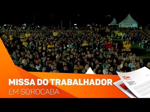 Missa do trabalhador reúne multidão em Sorocaba - TV SOROCABA/SBT