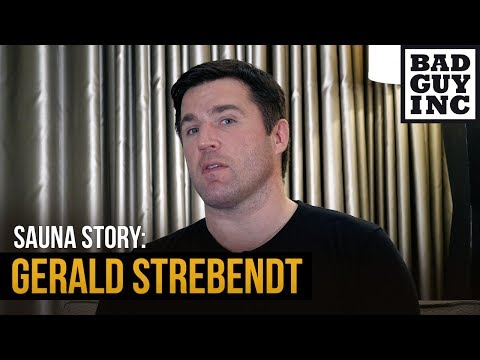 (Sauna story clip) Gerald Strebendt and a loaded gun...
