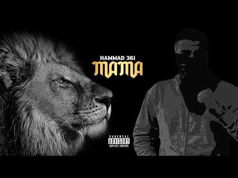 HAMMAD361 - MAMA