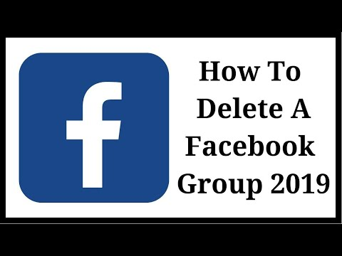 How To Delete A Facebook Group 2019