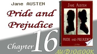 Pride and Prejudice Audiobook Chapter   16   Chapter 16