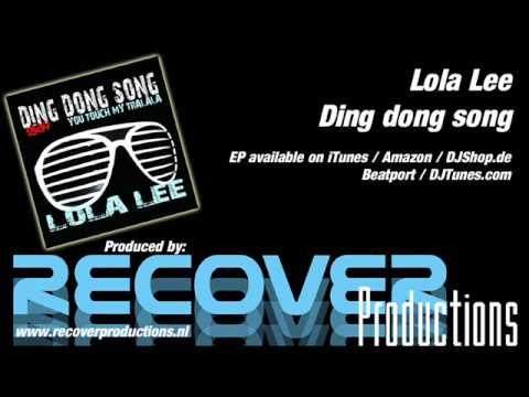 Ding dong song (Original Mix) - Lola Lee