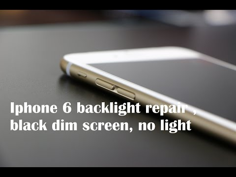 iPhone 6 backlight repair , black dim screen, no light