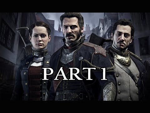The Order 1886 Walkthrough Part 1 - Always A Knight (PS4 Gameplay Commentary)