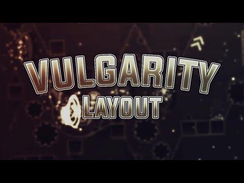 Vulgarity Full MegaCollab Layout [ Geometry Dash 2.2, Extreme Demon ]