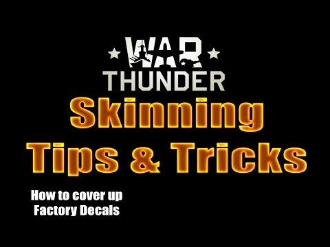 War Thunder - Custom Skins - How To cover up factory decals