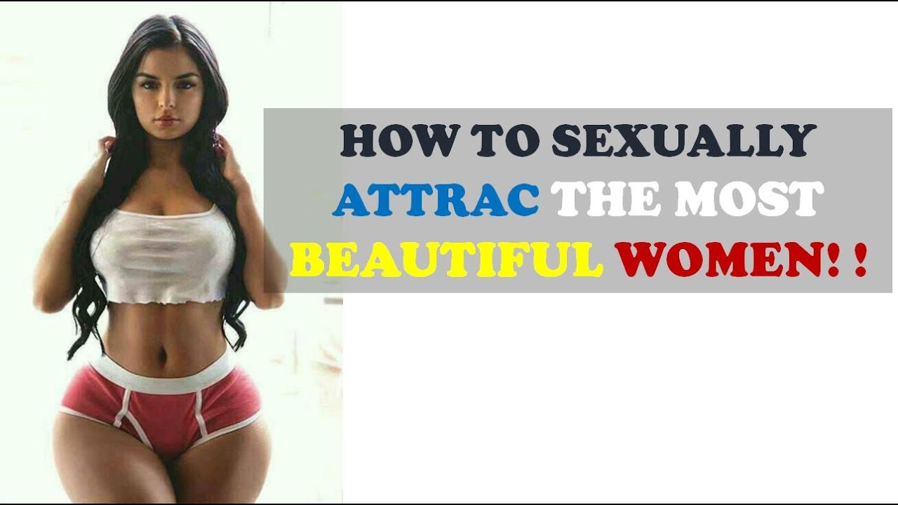 How to seduce a woman sexually