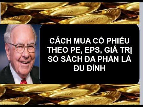 MUA BÁN CỔ PHIẾU THEO CHỈ SỐ PE EPS GIÁ TRỊ SỔ SÁCH Vietnam securities investment
