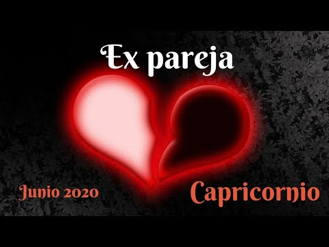 Capricornio - Ex Pareja - Junio 2020
