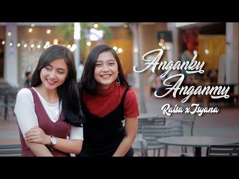 Raisa & Isyana - Anganku Anganmu (Cover) by Andien Tyas & Almira