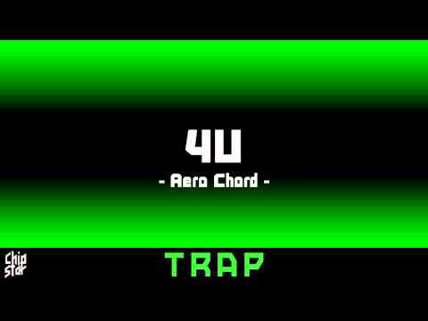 Aero Chord - 4U | 1 HOUR | ◄Trap►