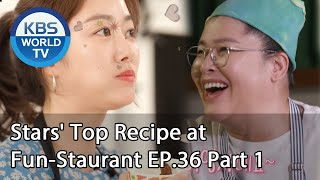 Stars' Top Recipe at Fun-Staurant | 편스토랑 EP.36 Part 1 [SUB : ENG,IND/2020.07.14]