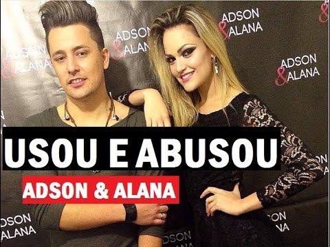 Adson e Alana - Usou e Abusou Remix 2015 - sertanejo eletro