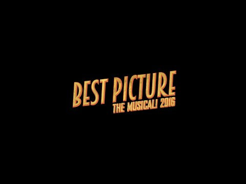 Best Picture: The Musical 2016