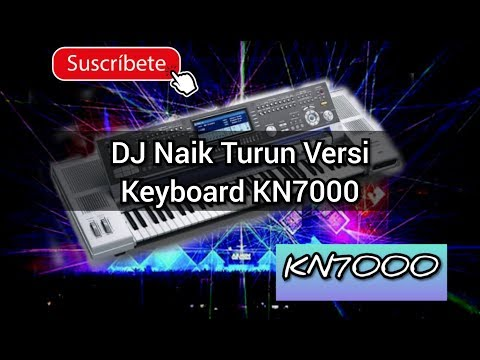 DJ Naik Turun KN7000 / DJ Keyboard Kn7000 / Musik DJ