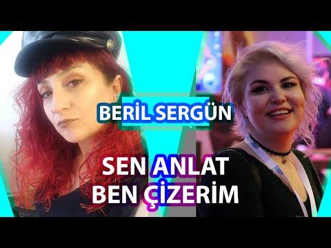 SEN ANLAT BEN ÇİZERİM w/ BERYLVENUS (Beril SERGÜN)