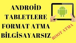 Android Tablete Format Atma (Hard Format) Root Nasıl Atılır Bilgisayarsız!