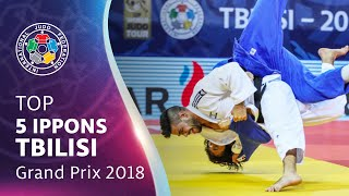 TOP 5 IPPONS - TBILISI GRAND PRIX 2018
