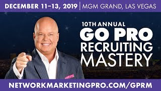 10th Annual Go Pro Recruiting Mastery - Eric Worre event