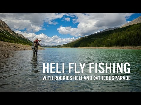 Heli Fly Fishing With @TheBugParade And Rockies Heli