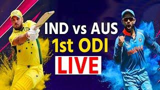 LIVE IND vs AUS 1st ODI | SYDNEY CRICKET GROUND | LIVE MATCH UPDATES