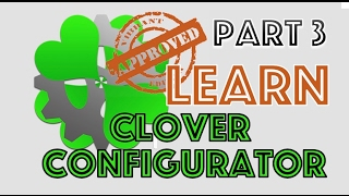 Learn Clover Configurator Part 3 UEFI Hackintosh | CPU | Devices | Drivers | Detailed | 2017