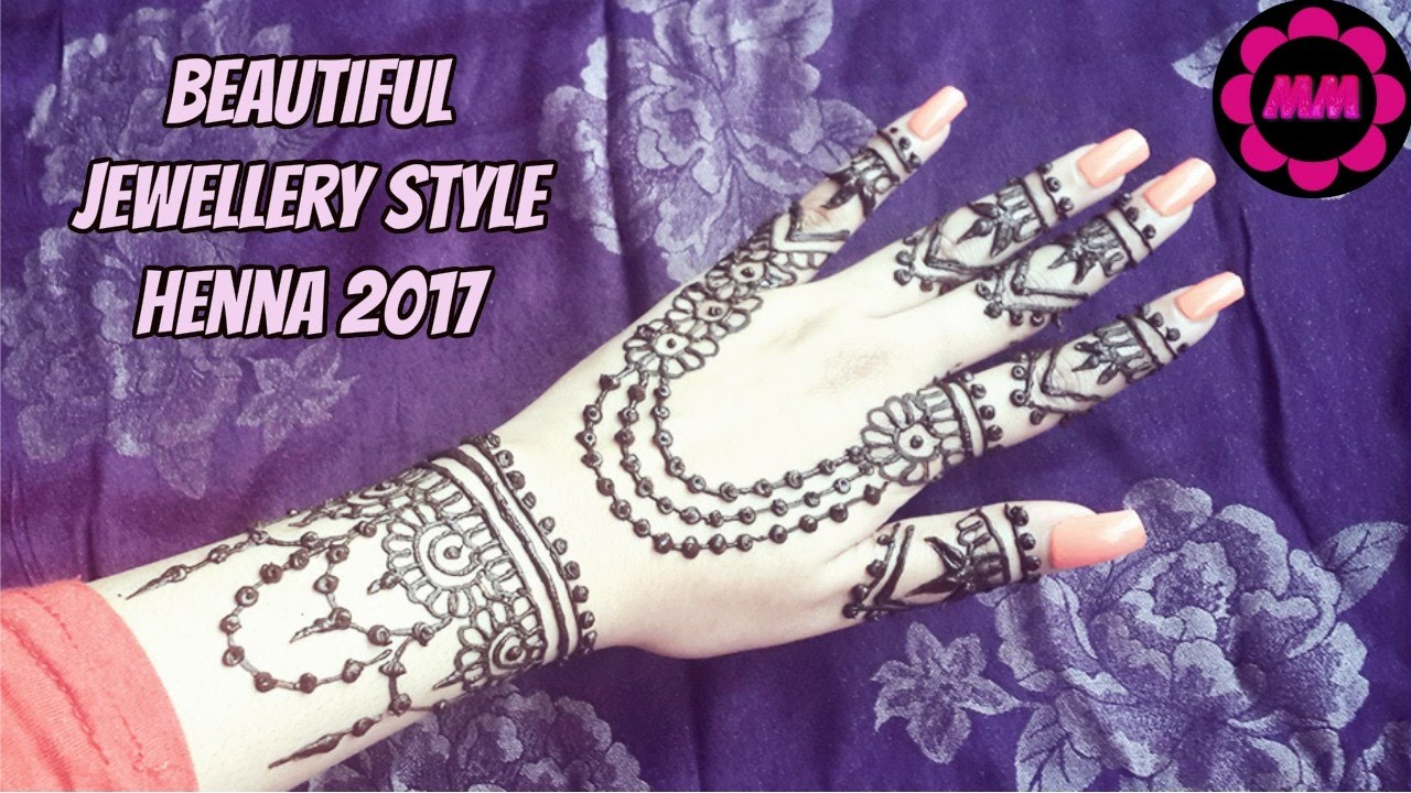 Mehndi design 2017 new style - Jewellery Style Henna 2017 Best Beautiful Mehendi Tattoo Latest Simple Easy Mehndi For Parties
