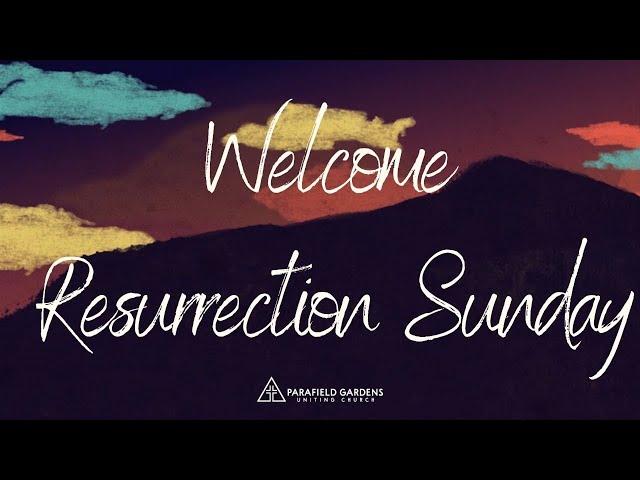 Resurrection Sunday Celebration