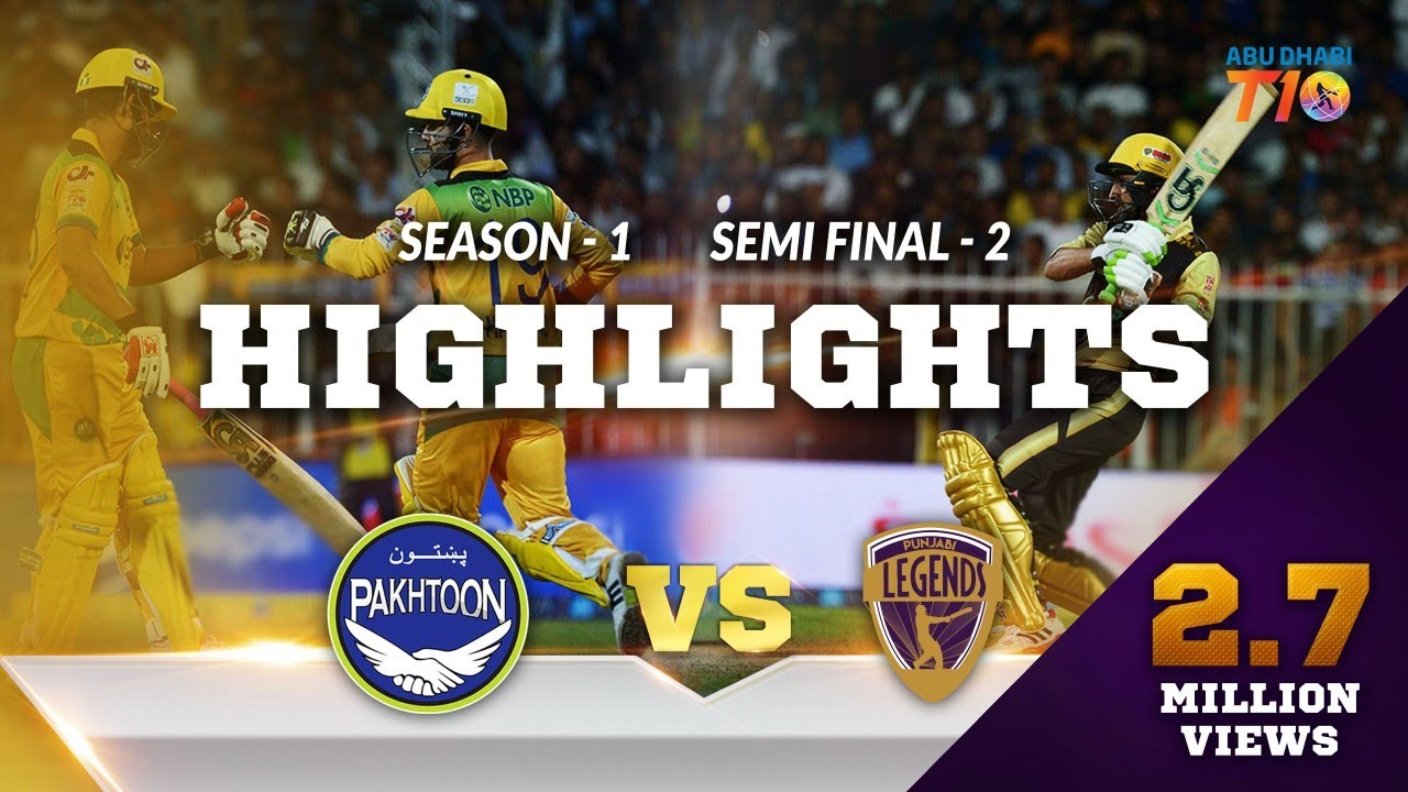 T10 Season 1 Semi Final 2- Punjabi Legends Vs Pakhtoon