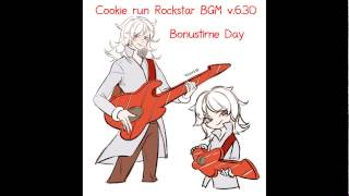 Cookie run Rockstar BGM Bonustime Day v 6 30