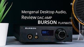 Mengenal Desktop Audio, Review Desktop DAC/AMP Burson Playmate