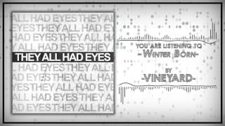 Vineyard - 10 Winter Born [Lyrics]