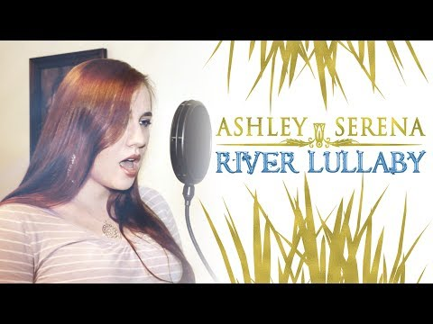 River Lullaby (The Prince of Egypt) - Ashley Serena