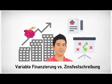 Variable Finanzierung Vs. Zinsfestschreibung | Teil 1