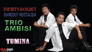 Download Trio Ambisi Dangdut Vol. 2 - Tumina Full Album