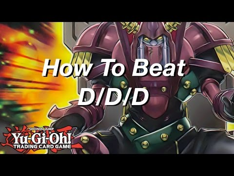 Yu-Gi-Oh! How To Beat D/D/D!