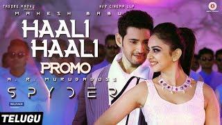 Haali Haali Promo (Telugu) Spyder | Mahesh Babu | Rakul Preet | AR Murugadoss | Harris Jayaraj