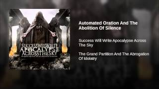 Automated Oration And The Abolition Of Silence