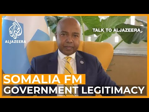 Mohamed Abdirizak: Is Somalia's government legitimate?   Talk to Al Jazeera