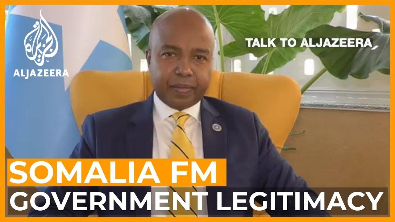 Mohamed Abdirizak: Is Somalia's government legitimate? | Talk to Al Jazeera