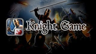 Knight Game Trailer