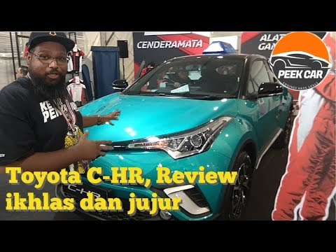 Toyota C-HR 1.8L 2019 Facelift - Review Ikhlas dan Jujur Malaysia