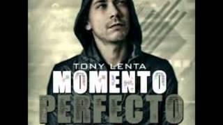 Tony Lenta - Momento Perfecto