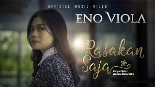 Eno Viola - Rasakan Saja (Official Music Video)