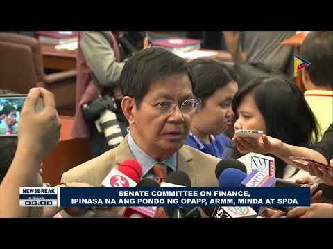 NEWS BREAK: Senate Committee on Finance, ipinasa na ang pondo ng OPAPP, ARMM, MINDA at SPDA