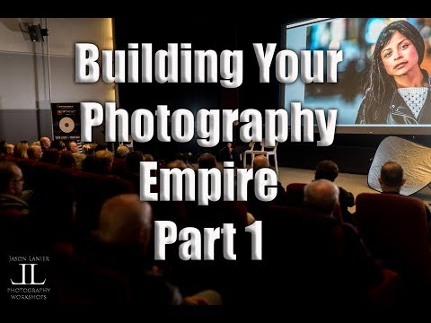 Building Your Photography Empire Business- Part 1- The Magic Behind Making Money, Travel Photography