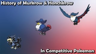 How GOOD were Murkrow & Honchkrow ACTUALLY - History of Murkrow & Honchkrow in Competitive Pokemon