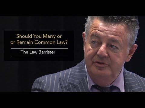 Should You Get Married Or Remain Common Law? The Legal Perspective.