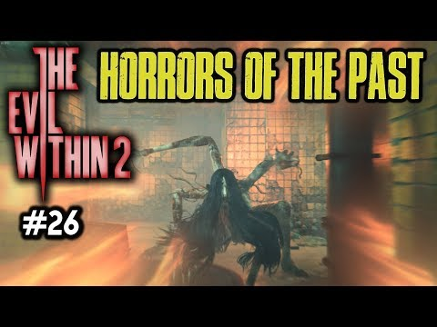 HORRORS OF THE PAST [#26] The Evil Within 2 with HybridPanda